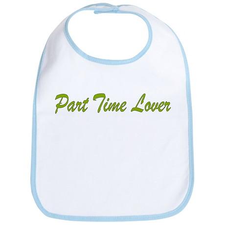 Part Time Lover Bib