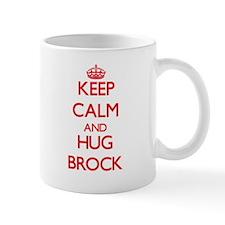 Keep calm and Hug Brock Mugs
