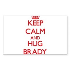 Keep calm and Hug Brady Decal