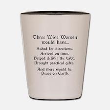 Three Wise Women Shot Glass