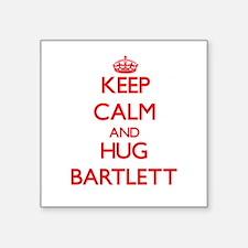 Keep calm and Hug Bartlett Sticker