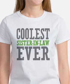 Coolest Sister-In-Law Ever Women's T-Shirt