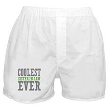 Coolest Sister-In-Law Ever Boxer Shorts