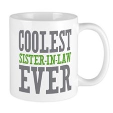 Coolest Sister-In-Law Ever Mug