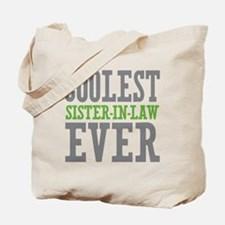 Coolest Sister-In-Law Ever Tote Bag
