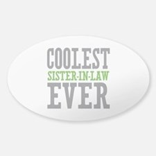 Coolest Sister-In-Law Ever Decal