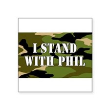 CAMO I Stand With Phil Sticker