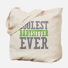 Coolest Babysitter Ever Tote Bag