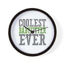 Coolest Babysitter Ever Wall Clock