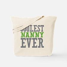 Coolest Nanny Ever Tote Bag