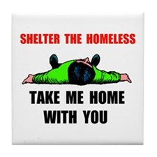 SHELTER HOMELESS Tile Coaster