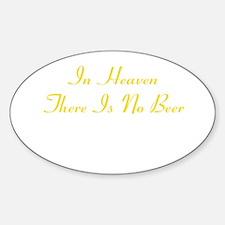 Heaven No Beer Stickers
