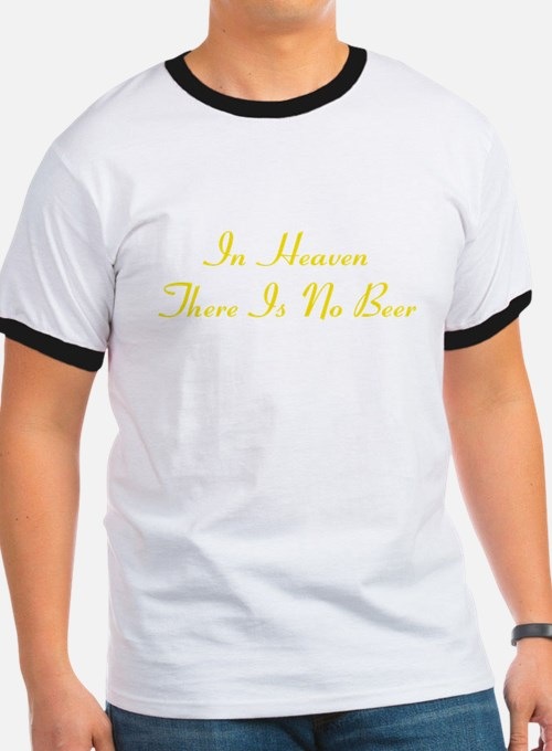 Heaven No Beer T-Shirt