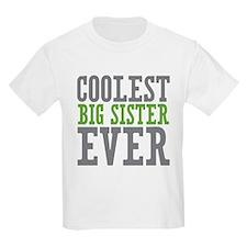 Coolest Big Sister Ever T-Shirt