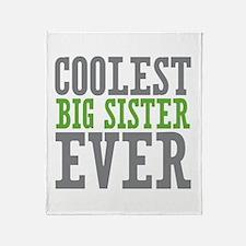 Coolest Big Sister Ever Throw Blanket