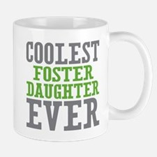 Coolest Foster Daughter Mug
