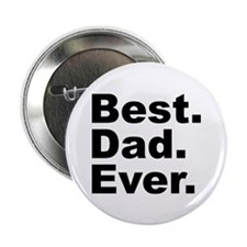 "Best Dad Ever 2.25"" Button (100 pack)"