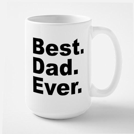 Best Dad Ever Large Mug