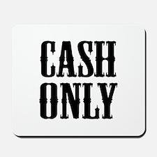 Cash Only Mousepad