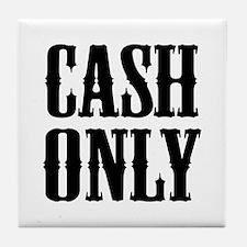 Cash Only Tile Coaster