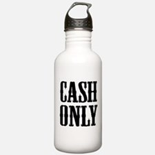 Cash Only Water Bottle