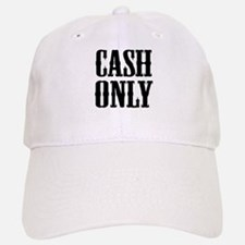 Cash Only Baseball Baseball Cap