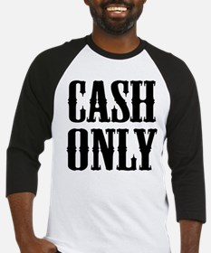 Cash Only Baseball Jersey