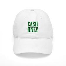 Cash Only Baseball Cap