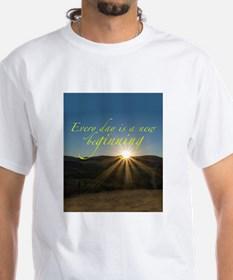 Everyday is a New Beginning T-Shirt