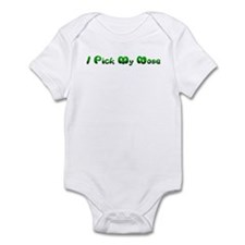I pick my nose Infant Bodysuit