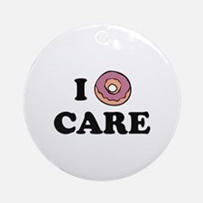 I Donut Care Ornament (Round)
