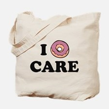 I Donut Care Tote Bag