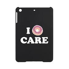 I Donut Care iPad Mini Case