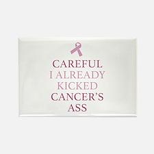 Careful I Already Kicked Cancer's Ass Rectangle Ma