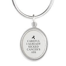 Careful I Already Kicked Cancer's Ass Silver Oval