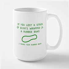 I Found Your Rubber Band Large Mug