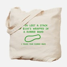 I Found Your Rubber Band Tote Bag
