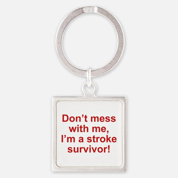 I'm A Stroke Survivor Square Keychain