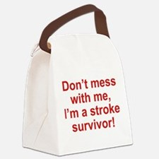 I'm A Stroke Survivor Canvas Lunch Bag