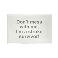 I'm A Stroke Survivor Rectangle Magnet