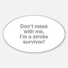 I'm A Stroke Survivor Decal