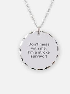 I'm A Stroke Survivor Necklace