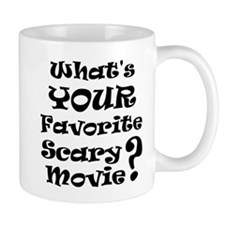 Fav Scary Movie? Mug