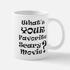 Fav Scary Movie? Mug