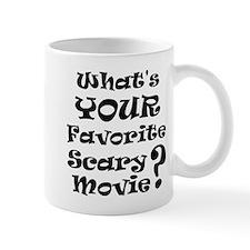 Fav Scary Movie? Small Mug