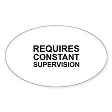 Requires Constant Supervision Decal