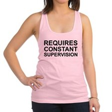 Requires Constant Supervision Racerback Tank Top