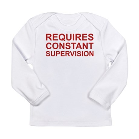 Requires Constant Supervision Long Sleeve Infant T