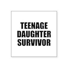 """Teenage Daughter Survivor Square Sticker 3"""" x 3"""""""