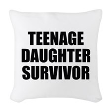 Teenage Daughter Survivor Woven Throw Pillow